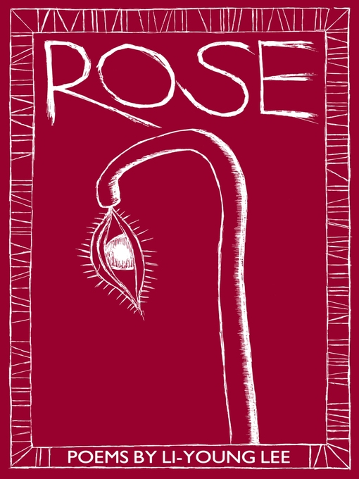 Title details for Rose by Li-Young Lee - Available