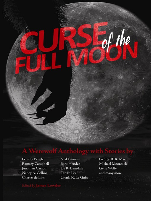 Title details for Curse of the Full Moon by James Lowder - Available
