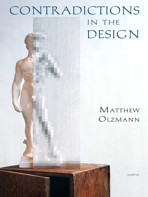 Title details for Contradictions in the Design by Matthew Olzmann - Wait list