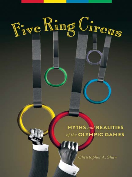 Title details for Five Ring Circus by Christopher A. Shaw - Available