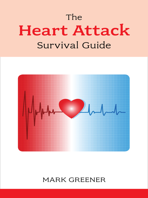 Title details for Heart Attack Survival Guide by Mark Greener - Available