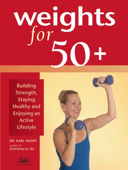 Title details for Weights for 50+ by Karl Knopf - Available