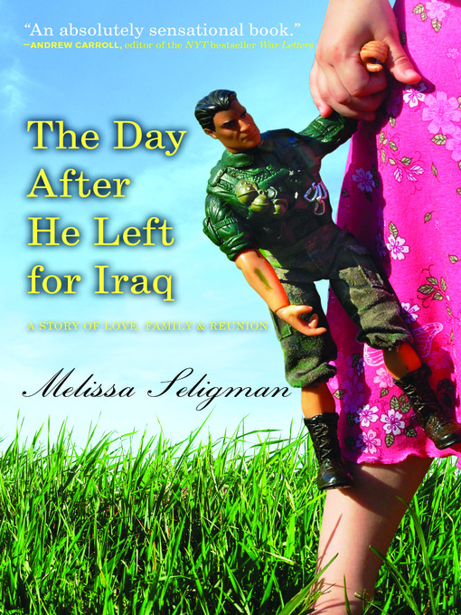 Cover of The Day After He Left For Iraq