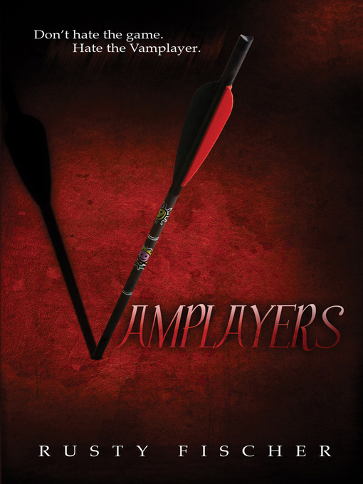 Title details for Vamplayers by Rusty Fischer - Available
