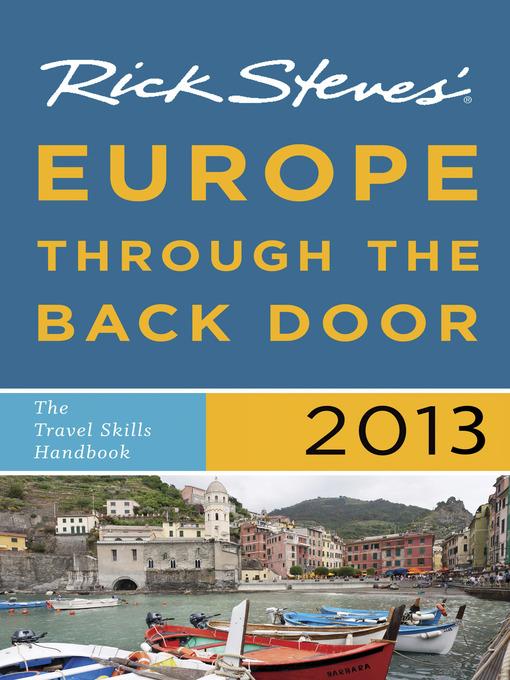 Title details for Rick Steves' Europe Through the Back Door 2013 by Rick Steves - Wait list