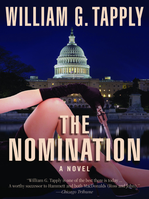 Title details for The Nomination by William G. Tapply - Available
