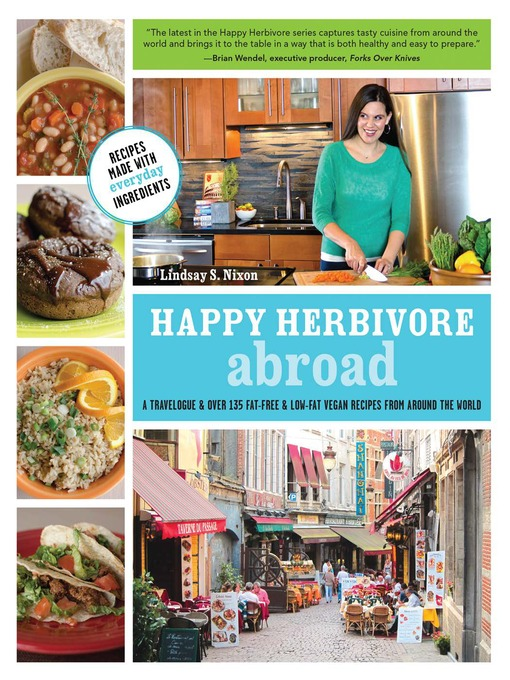 Title details for Happy Herbivore Abroad by Lindsay S. Nixon - Available