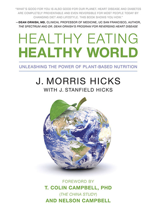 Title details for Healthy Eating, Healthy World by J. Morris  Hicks - Available