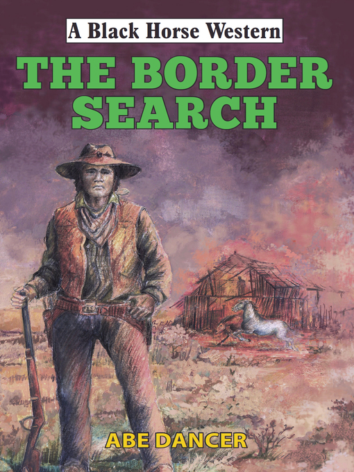Title details for Border Search by Abe Dancer - Wait list