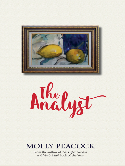 Title details for The Analyst by Molly Peacock - Wait list