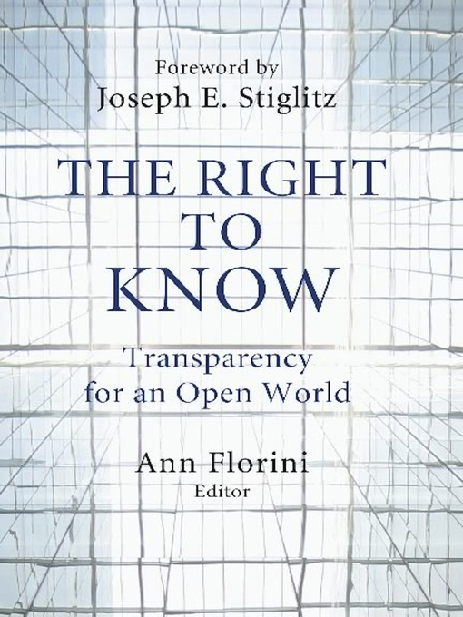 Title details for The Right to Know by Ann Florini - Available