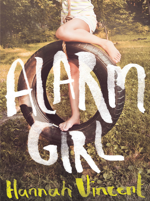 Title details for Alarm Girl by Hannah Vincent - Wait list