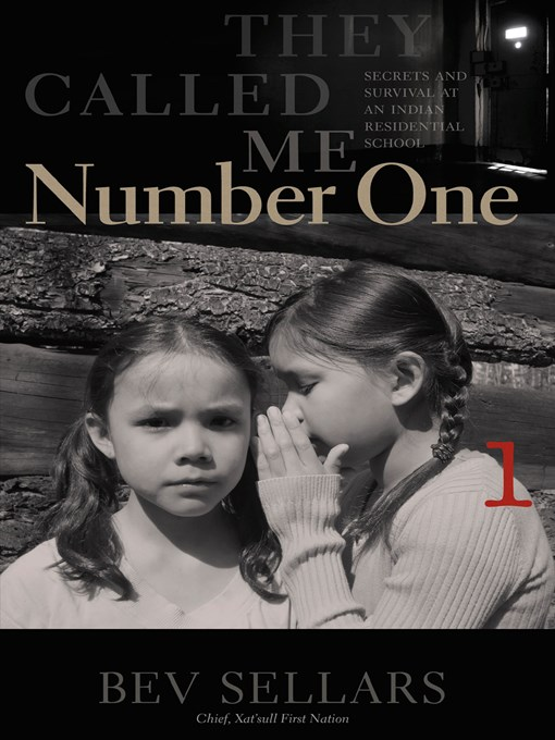 Title details for They Called Me Number One by Bev Sellars - Wait list