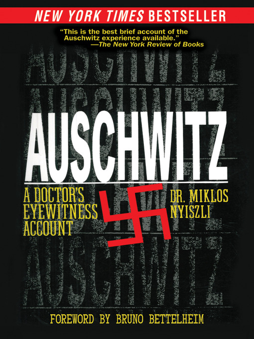 Title details for Auschwitz by Miklos Nyiszli - Available