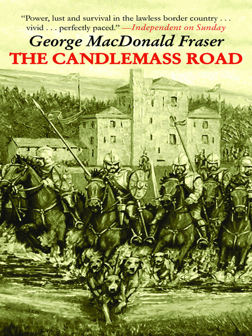 Title details for The Candlemass Road by George MacDonald Fraser - Wait list