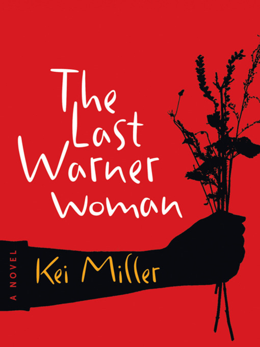 Title details for The Last Warner Woman by Kei Miller - Available