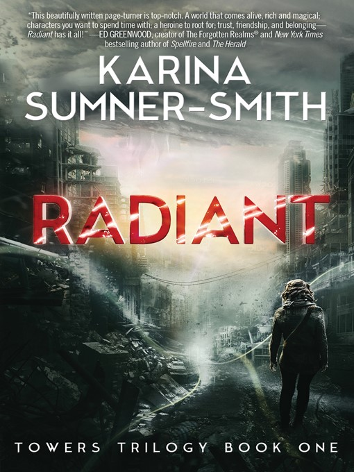 Title details for Radiant by Karina Sumner-Smith - Available