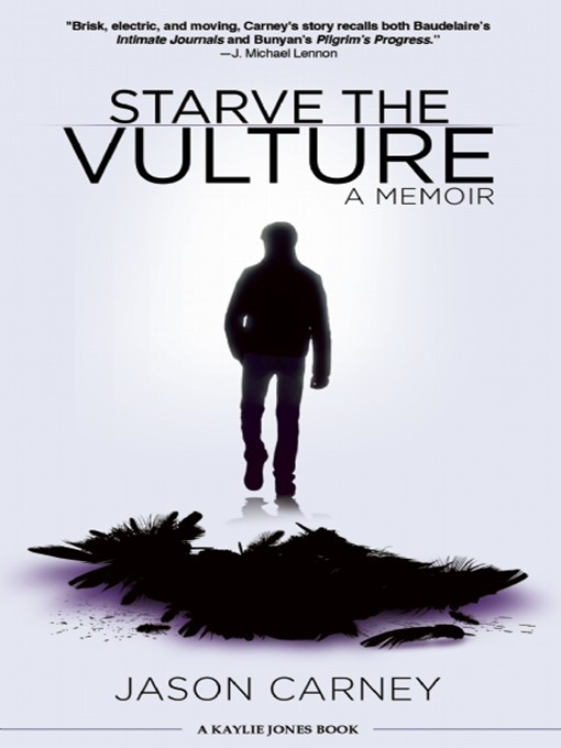Title details for Starve the Vulture by Jason Carney - Available