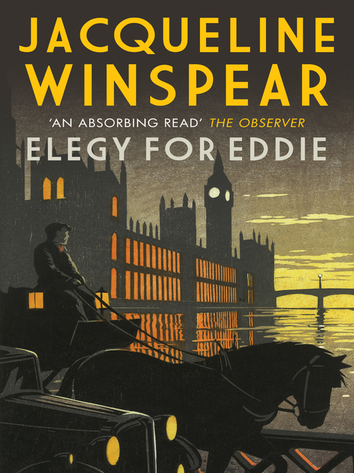 Title details for Elegy for Eddie by Jacqueline Winspear - Available