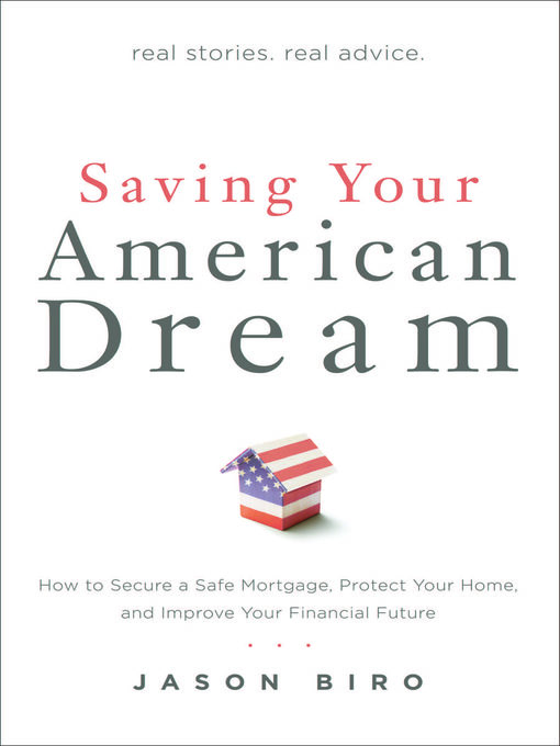 Title details for Saving Your American Dream by Jason Biro - Available