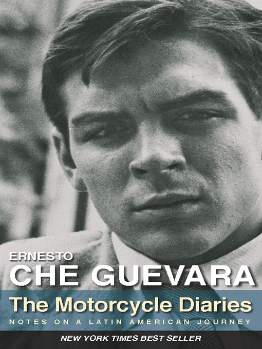 Title details for The Motorcycle Diaries by Ernesto Che Guevara - Available