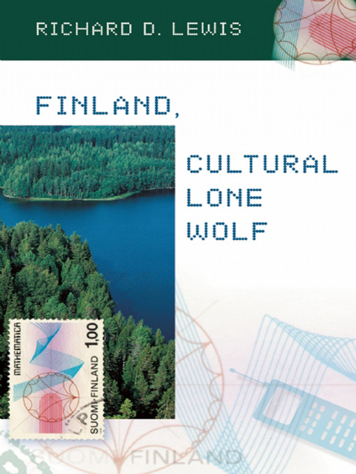 Title details for Finland, Cultural Lone Wolf by Richard D. Lewis - Available