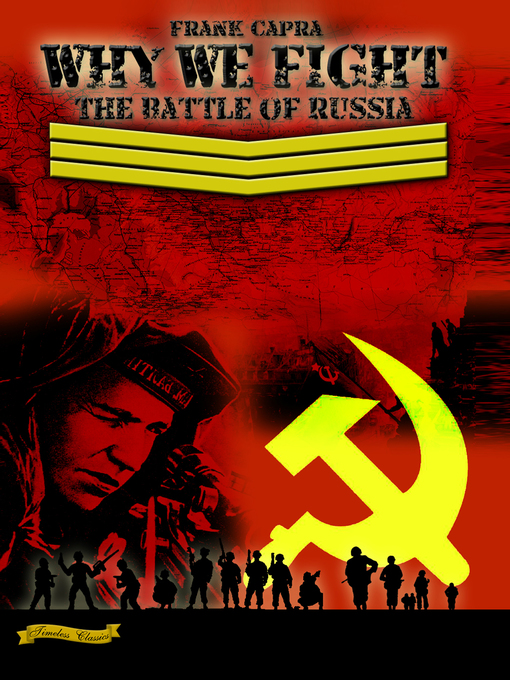 Title details for Why We Fight: The Battle of Russia by A2ZCDS - Available