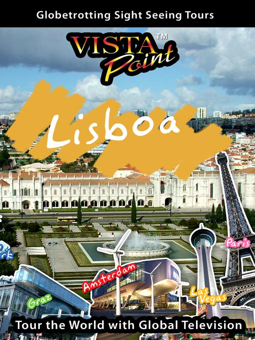 Title details for Lisbon Portugal by Global Television - Available