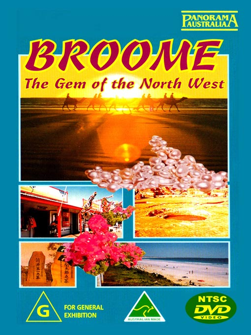 Title details for Broome the Gem of the North West by Panorama Australia - Available
