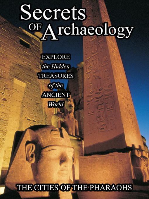 Cover image for Secrets of Archeology, The Cities of the Pharoahs