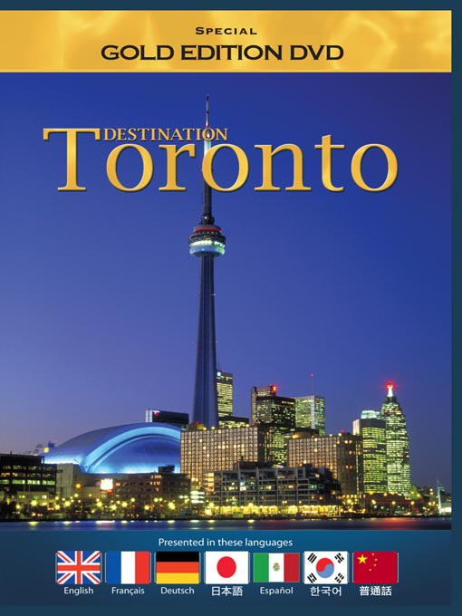 Title details for Destination: Toronto by Daval Productions - Available