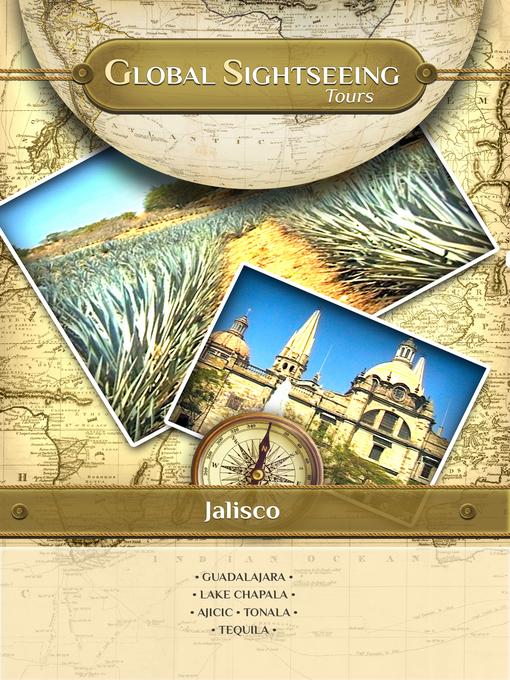 Global Sightseeing Tours, Jalisco