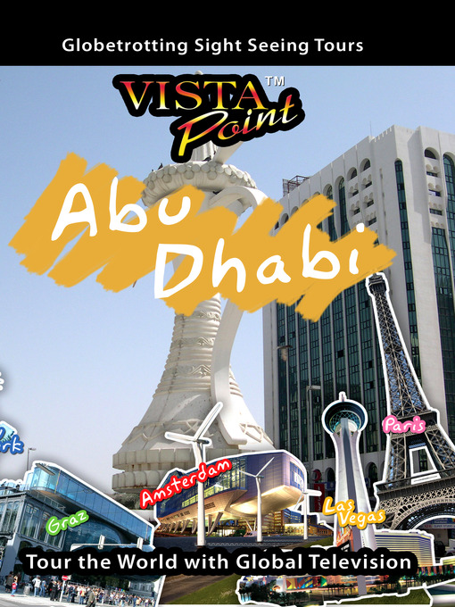 Title details for Abu Dhabi, United Arab Emirates by Global Television - Available