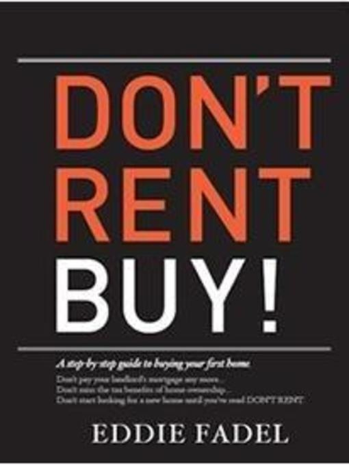 Title details for Don't Rent, Buy! by Eddie Fadel - Available