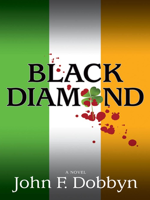 Title details for Black Diamond by John F. Dobbyn - Available