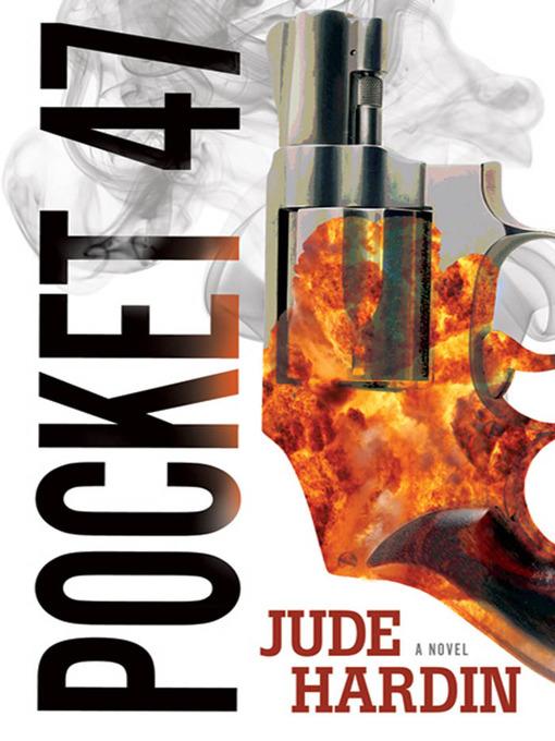 Title details for Pocket-47 by Jude Hardin - Wait list