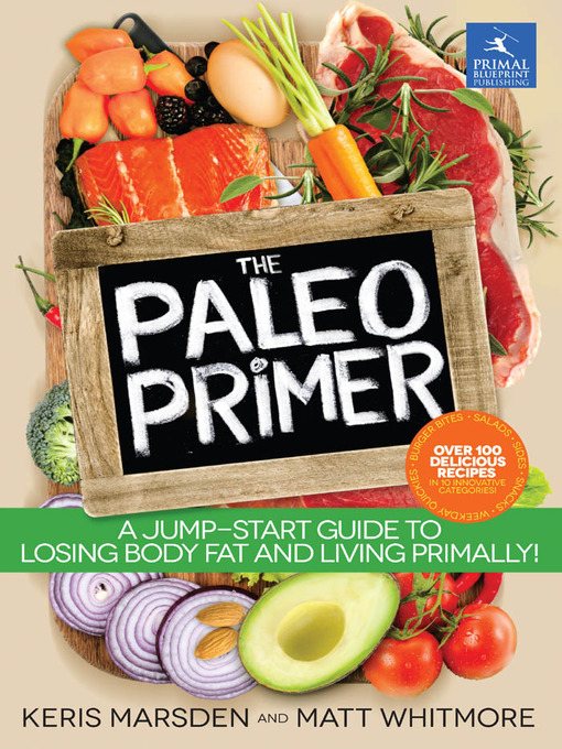 Title details for The Paleo Primer by Keris Marsden - Available