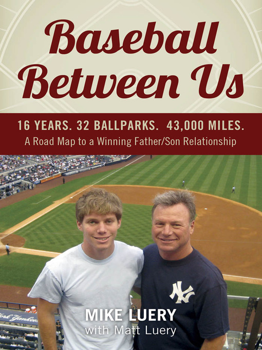 Title details for Baseball Between Us by Mike Luery - Available