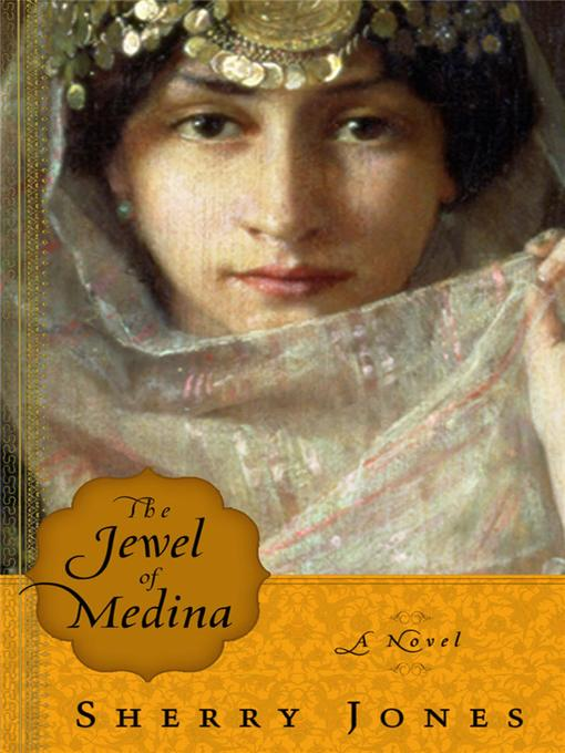 Title details for The Jewel of Medina by Sherry Jones - Available