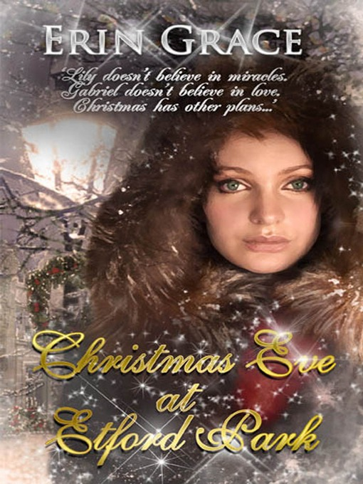 Title details for Christmas Eve at Etford Park by Erin Grace - Available