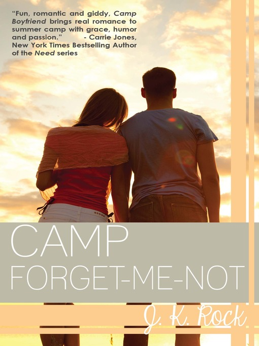 Title details for Camp Forget-Me-Not by J. K. Rock - Wait list