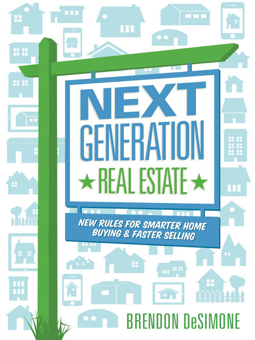 Title details for Next Generation Real Estate by Brendon DeSimone - Wait list