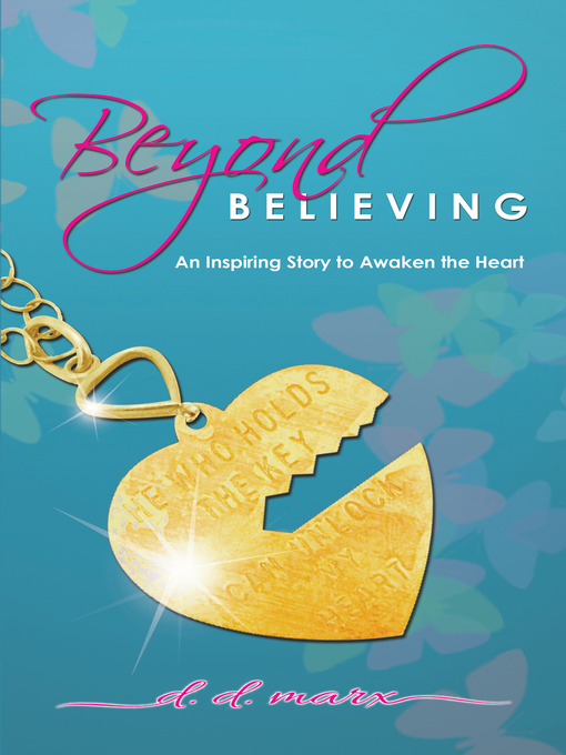 Title details for Beyond Believing by D.D. Marx - Available
