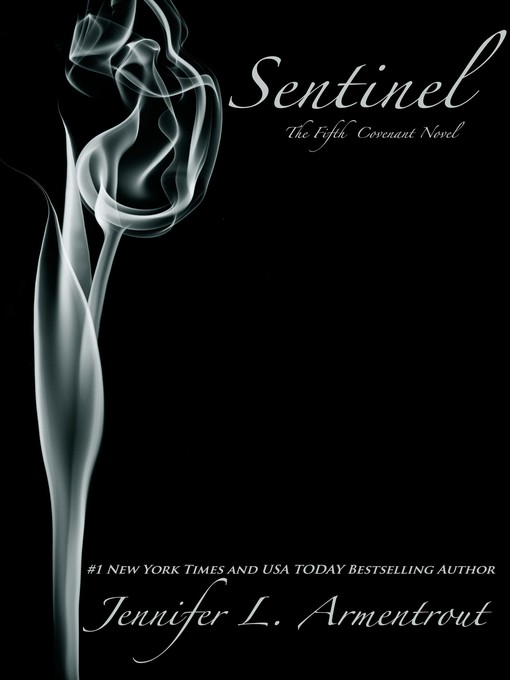Title details for Sentinel by Jennifer L. Armentrout - Available