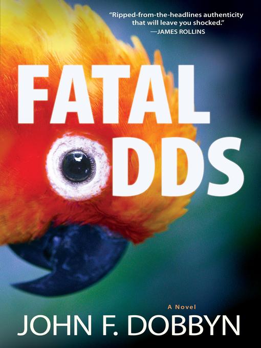 Title details for Fatal Odds by John F. Dobbyn - Wait list