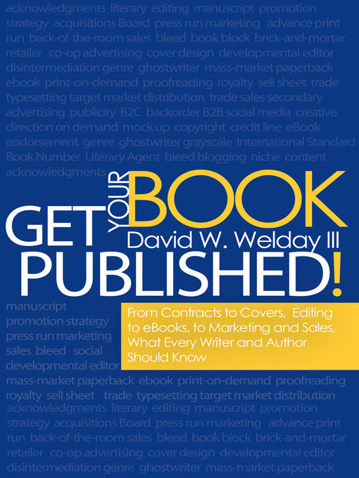 Title details for Get Your Book Published! by David W. Welday III - Available