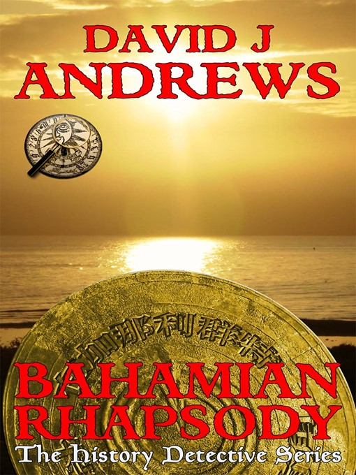 Title details for Bahamian Rhapsody by David J. Andrews - Wait list