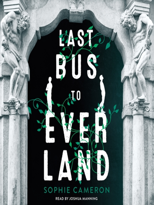 Title details for Last Bus to Everland by Sophie Cameron - Wait list