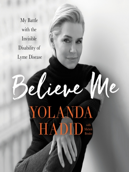 Title details for Believe Me by Yolanda Hadid - Wait list