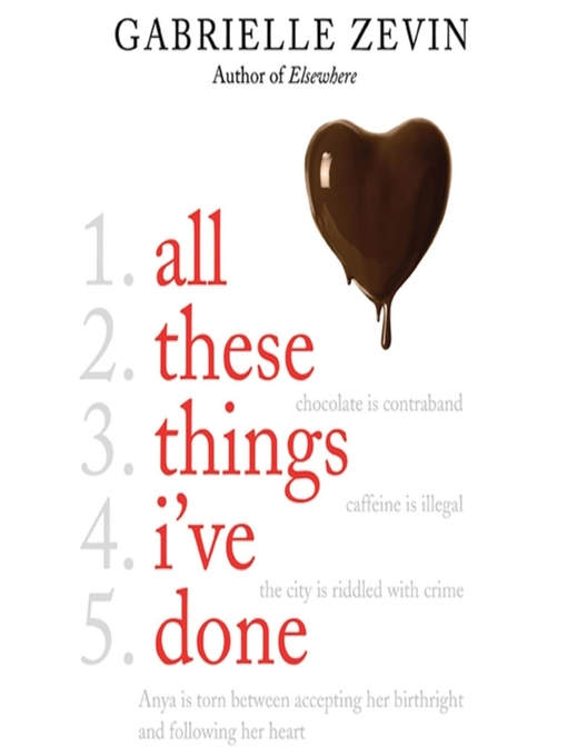 Title details for All These Things I've Done by Gabrielle Zevin - Available